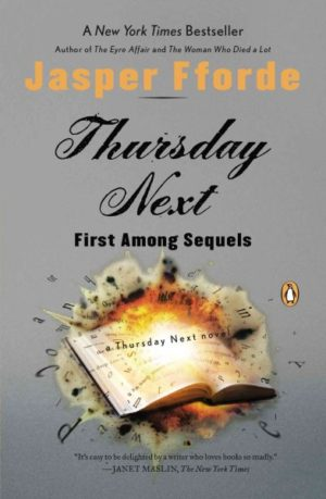 Thursday Next in First Among Sequels by Jasper Fforde (paperback)