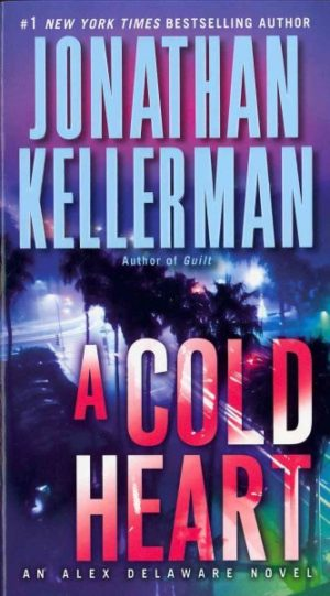 A Cold Heart by Jonathan Kellerman (paperback)
