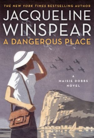 a-dangerous-place-by-jacqueline-winspear-hardcover