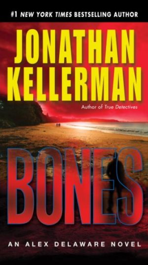 Bones: An Alex Delaware Novel by Jonathan Kellerman (paperback)