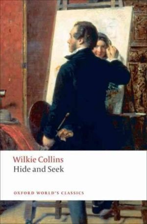 Hide and Seek by Wilkie Collins