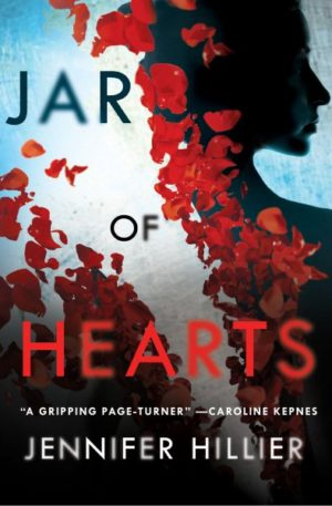 Jar of Hearts by Jennifer Hillier (Hardcover)