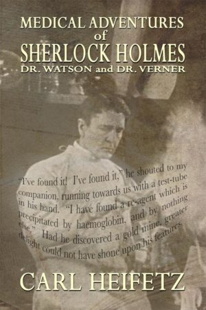 The Sherlockian Canon, as prolific as it is, contains few accounts in which Mr. Holmes as his medical colleagues Drs. Watson and Verner, solve cases involving frightening medical conditions. It strikes me that many more such cases were successfully solved by Mr. Holmes and his associates. It is unlikely that Drs Watson and Verner would allow such mysteries remain unsolved. However, the likelihood of public fear nod panic has resulted in the stories being kept secret. Thanks to the current Verner family we have now been permitted to read Dr. Watson's narrative concerning these adventures.