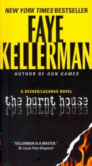 The Burnt House by Faye Kellerman (paperback)