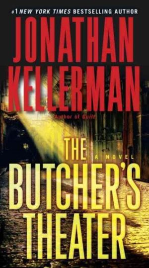 The Butcher's Theater by Jonathan Kellerman (paperback)