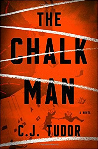 The Chalk Man by C.J. Tudor (Hardcover)