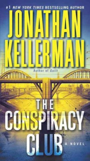 The Conspiracy Club by Jonathan Kellerman (paperback)