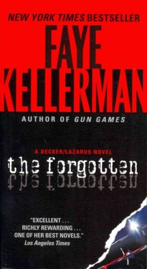 The Forgotten by Faye Kellerman (paperback)