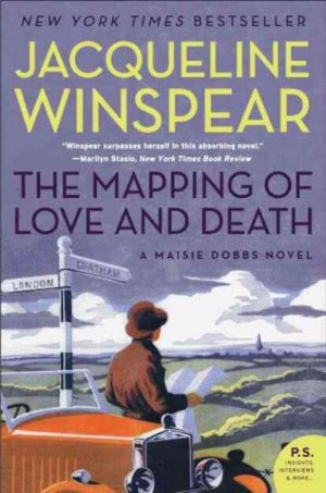 The Mapping of Love and Death by Jacqueline Winspear (Paperback)