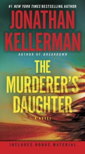 The Murderer's Daughter by Jonathan Kellerman (paperback)