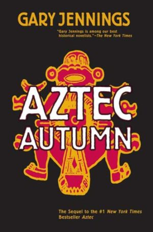 Aztec Autumn by Gary Jennings (paperback)