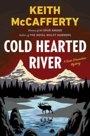 Cold Hearted River by Keith McCafferty (Hardcover)
