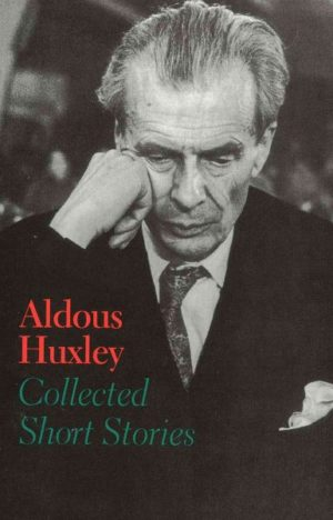 Collected Short Stories by Aldous Huxley (paperback)