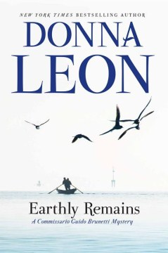 Earthly Remains by Donna Leon (Hardcover)