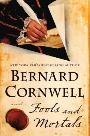 Fools and Mortals by Bernard Cornwell (hardcover)