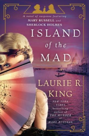 Island of the Mad by Laurie R. King (Hardcover)