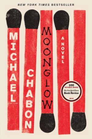 Moonglow by Michael Chabon (hardcover)