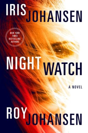 Night Watch by Iris Johansen and Roy Johansen (Hardcover)