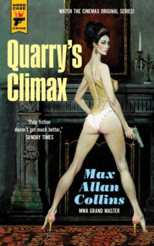 Quarry's Climax by Max Allan Collins (paperback)