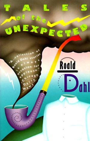 Roald Dahl's Tales of the Unexpected by Roald Dahl (paperback)