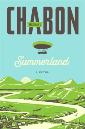 Summerland by Michael Chabon (paperback)