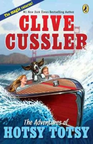 The Adventures of Hotsy Totsy by Clive Cussler (paperback)