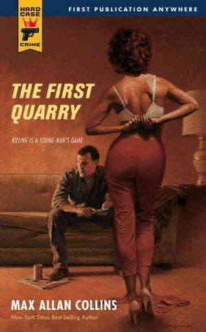 The First Quarry by Max Allan Collins (paperback)
