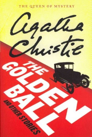 The Golden Ball and Other Stories by Agatha Christie (paperback)