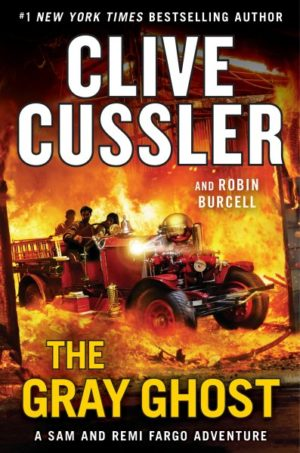 The Gray Ghost by Cussler, Clive/ Burcell, Robin (Hardcover)