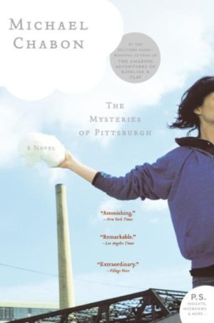 The Mysteries of Pittsburgh by Michael Chabon (paperback)
