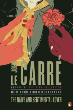 The Naive and Sentimental Lover by John Le Carre