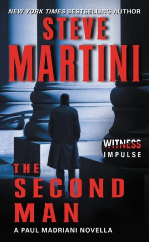 The Second Man by Steve Martini