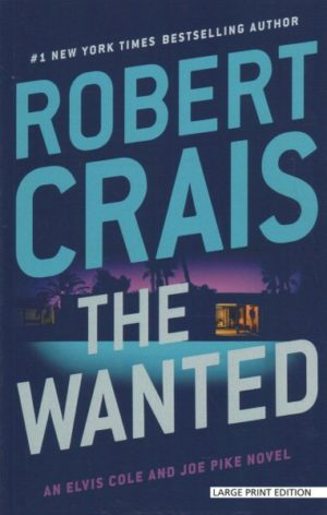 The Wanted by Robert Crais (paperback) (large print)