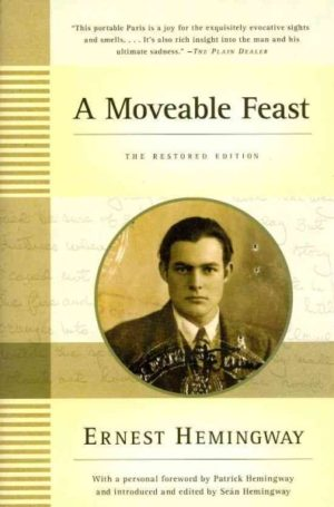 A Moveable Feast- The Restored Edition