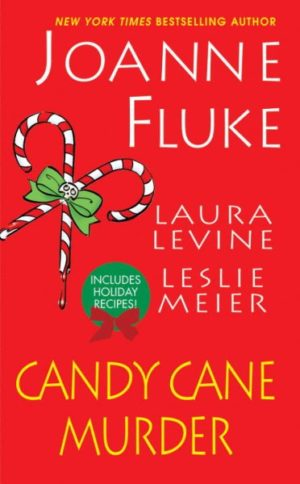 Candy Cane Murder by Leslie Meier, Laura Levine, and Joanne Fluke