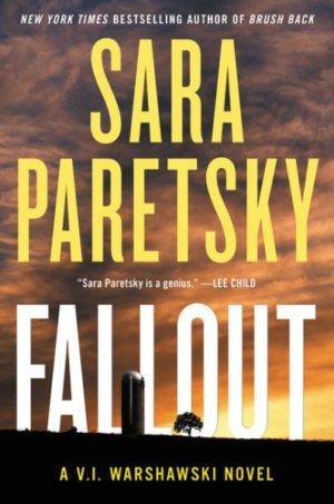 Fallout by Sara Paretsky (Hardcover)