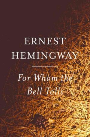 For Whom the Bell Tolls by Ernest Hemingway (Paperback)