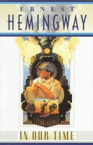 In Our Time by Ernest Hemingway (Paperback)