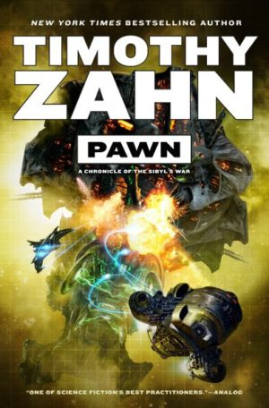 Pawn: A Chronicle of the Sibyl's War by Timothy Zahn