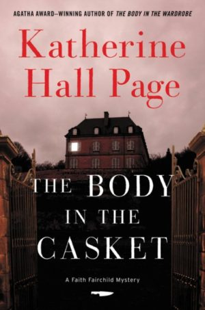 The Body in the Casket by Katherine Hall Page (Hardcover)