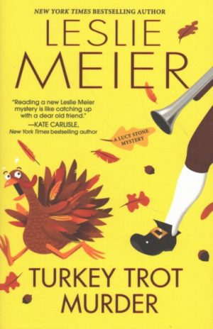 Turkey Trot Murder by Leslie Meier (Hardcover)
