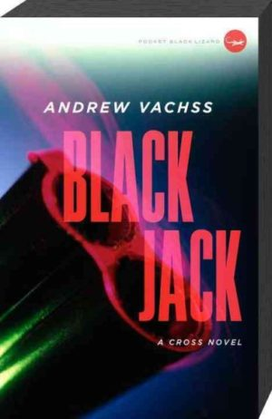 Blackjack by Andrew H. Vachss