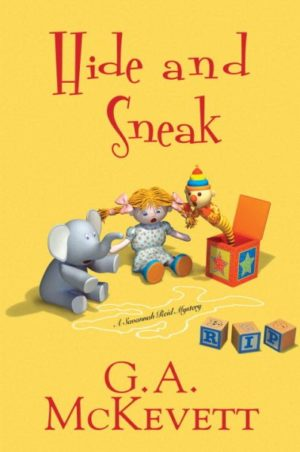 Hide and Sneak by G.A. McKevett (hardcover)
