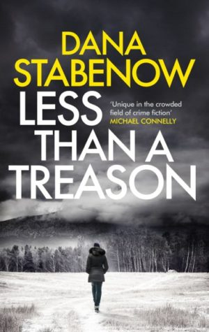 Less Than a Treason by Dana Stabenow (Hardcover)