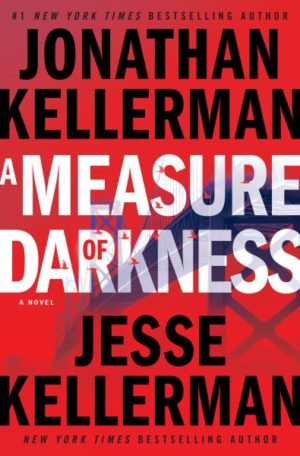 A Measure of Darkness by Jesse and Jonathan Kellerman (Hardcover)