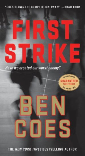 First Strike by Ben Coes (Hardcover)