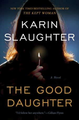 The Good Daughter by Karin Slaughter (Hardcover)