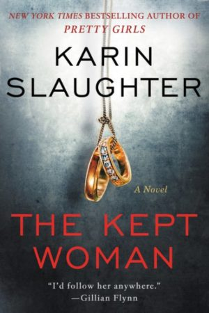 The Kept Woman by Karin Slaughter (Hardcover)