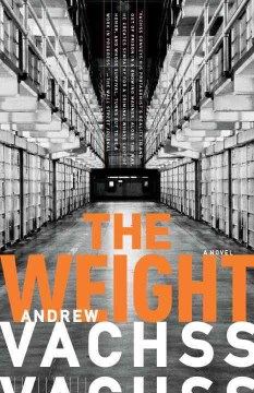 The Weight by Andrew H. Vachss