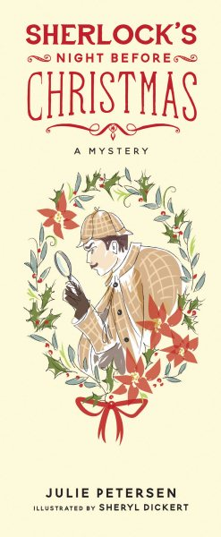Sherlock's Night Before Christmas by Petersen, Julie/ Dickert, Sheryl